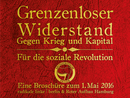 Grenzenloser Widerstand – Broschüre zum 1.Mai