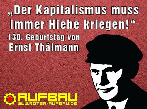 Zum Gedenken an Ernst Thälmann