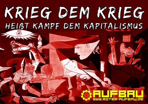 Krieg dem Krieg – Heißt Kampf dem Kapitalismus