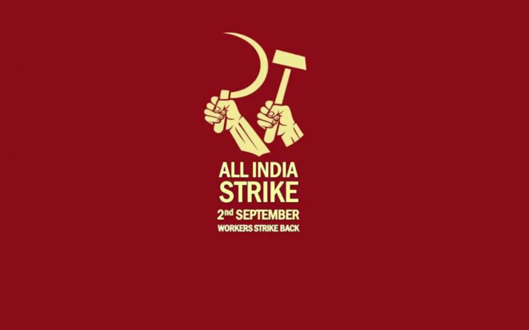 ALL INDIA STRIKE – KLASSENKAMPF STATT VOLKSKRIEG