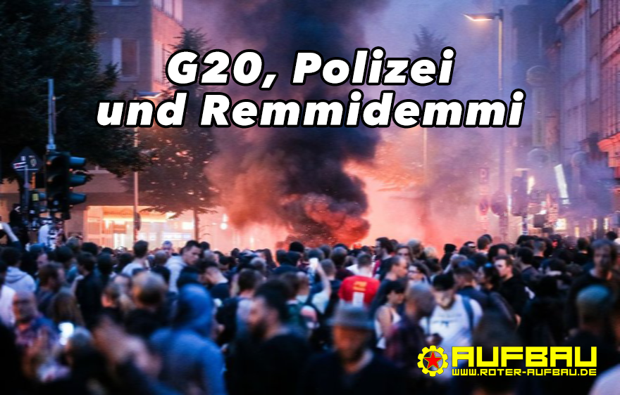 G20, Polizei und Remmidemmi